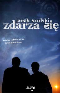 Zdarza się Jarosław Szulski